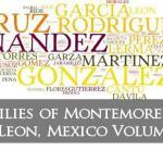 Families of Montemorelos, Nuevo Leon, Mexico Volume Three