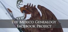 The Facebook Mexican Genealogy Project