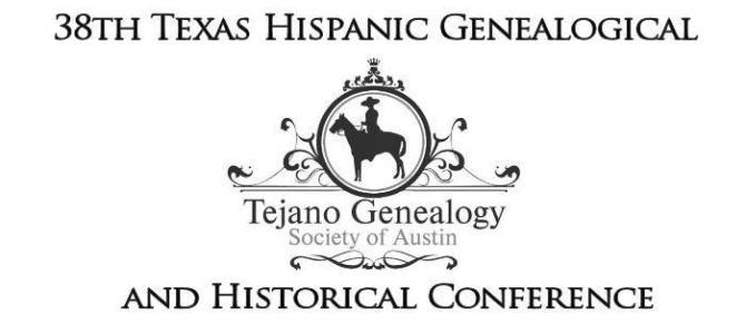 38th Texas Hispanic Genealogical and Historical Conference