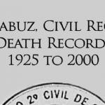 El Arcabuz, Civil Registry Death Records 1925 to 2000