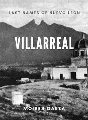 Villarreal Last Names of Nuevo Leon