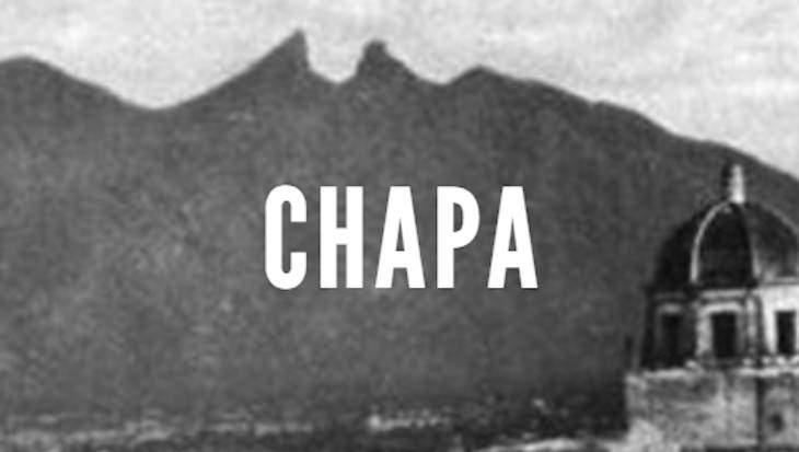 Chapa Last Names of Nuevo Leon
