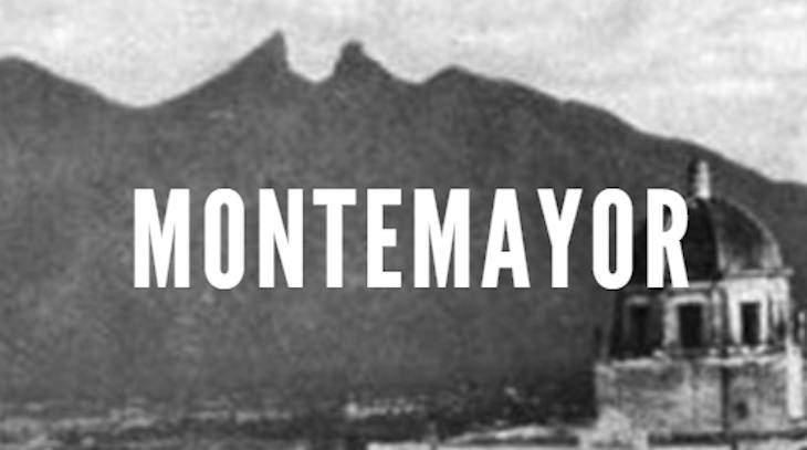 Montemayor Last Names of Nuevo Leon