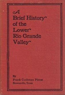A Brief History of the Lower Rio Grande Valley