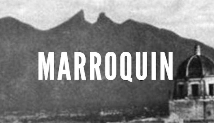 Marroquin Last Names of Nuevo Leon