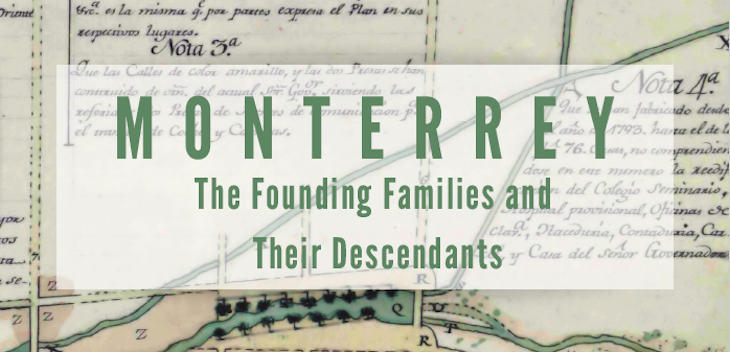 Monterrey The Founding Families and Their Descendants