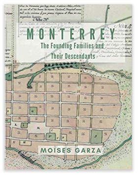 Monterrey: The Founding Families and Their Descendants