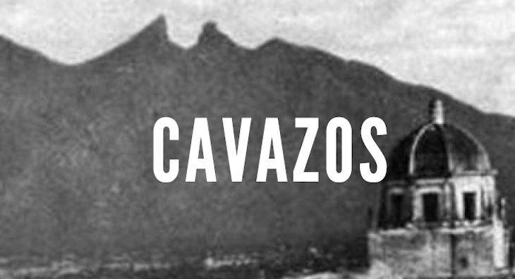 Cavazos: Last Names of Nuevo Leon
