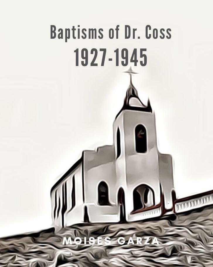 Baptisms of Doctor Coss 1927-1945