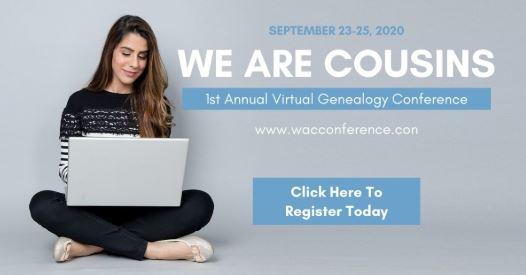 First Annual We Are Cousins Virtual Genealogy Conference