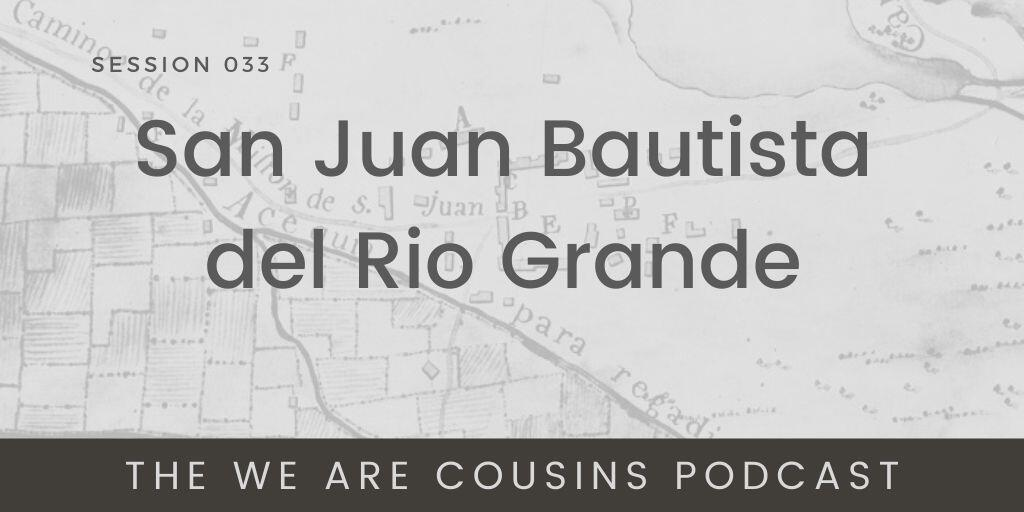 San Juan Bautista del Rio Grande