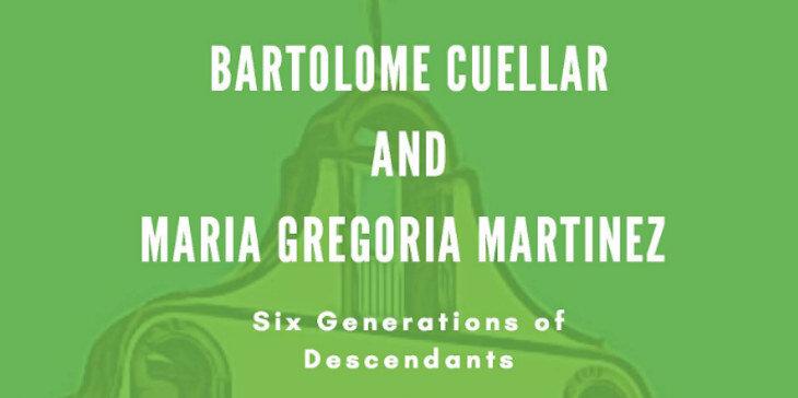 Bartolome Cuellar and Maria Gregoria Martinez