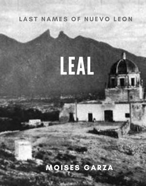 Leal Last Names of Nuevo Leon